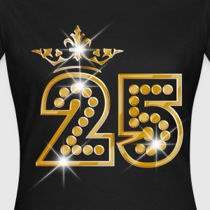 25 - Birthday - Queen - Gold - Burlesque T-shirts - Dame-T-shirt
