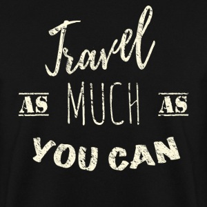 Travel as much as you can Vintage Pullover & Hoodies - Männer Pullover