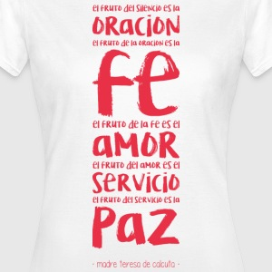 Oracion, fe, amor T-Shirts - Frauen T-Shirt