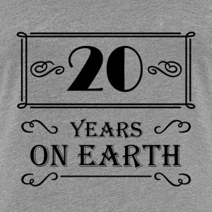 20 years on earth T-paidat - Naisten premium t-paita