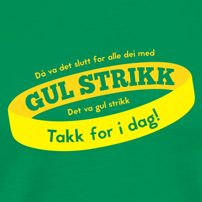 Då va d slutt for alle dei med gul strikk...