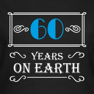 60 years on earth T-shirts - Dame-T-shirt