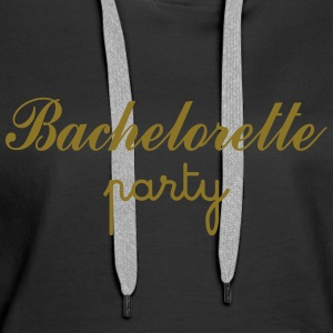 Bachelorette Party Sweat-shirts - Sweat-shirt à capuche Premium pour femmes