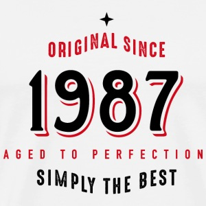 original since 1987 simply the best 30. Geburtstag T-Shirts - Männer Premium T-Shirt
