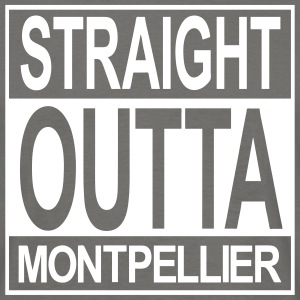 Straight outta Montpellier - T-shirt Homme