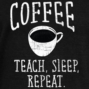Coffee, Teach, Sleep. Repeat. Hoodies & Sweatshirts - Women's Boat Neck Long Sleeve Top