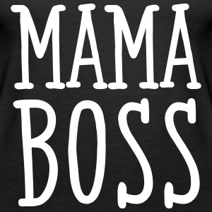 Mama Boss Tops - Women's Premium Tank Top