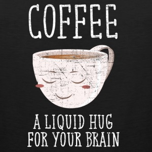 Coffee - A Liquid Hug For Your Brain Sportbekleidung - Männer Premium Tank Top
