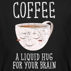 Coffee - A Liquid Hug For Your Brain Camisetas - Camiseta ecológica hombre