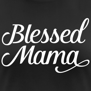 Blessed Mama | Mothers Day Gift Design T-Shirts - Women's Breathable T-Shirt