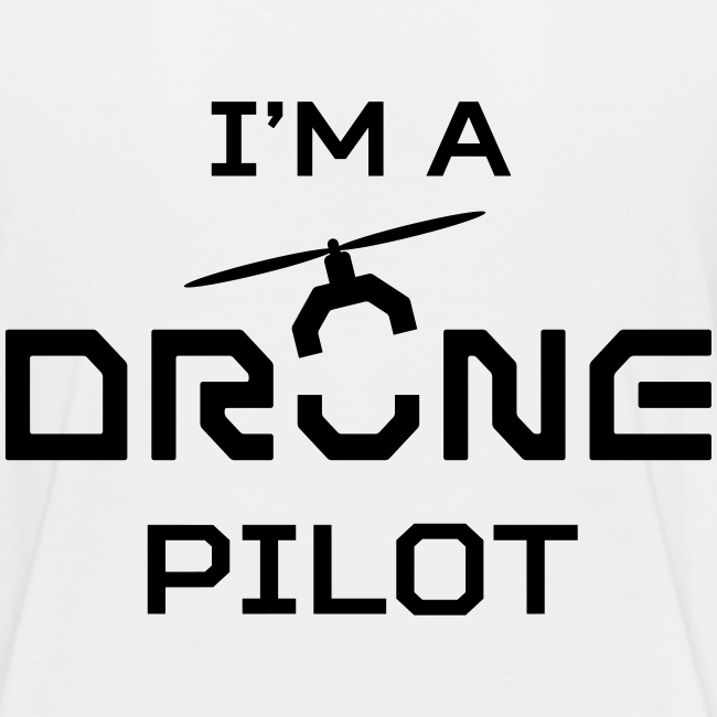 T-shirt: I'm a Drone Pilot (teen) | White