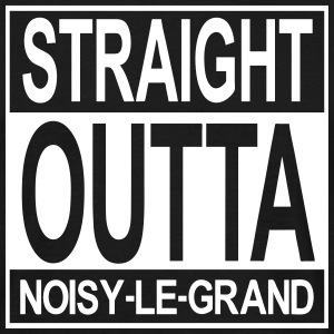 Straight outta Noisy-le-Grand - T-shirt Homme