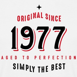 original since 1977 simply the best 40. Geburtstag - Männer T-Shirt