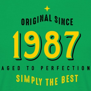 original since 1987 simply the best 30. Geburtstag - Männer T-Shirt