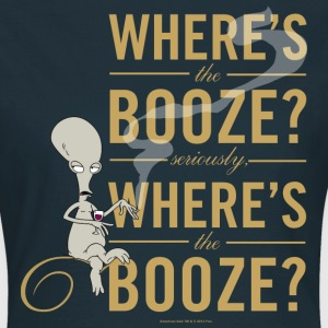 American Dad Where's The Booze - Women's T-Shirt