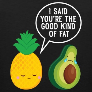 Cute Pineapple & Avocado | You're The Good Fat... Sportkleding - Mannen Premium tank top