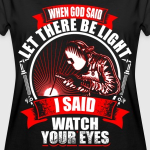 When God Said - Welder Camisetas - Camiseta holgada de mujer
