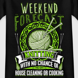 Weekend Forecast - Knitting - EN T-Shirts - Teenager T-Shirt