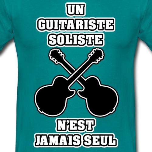 UN GUITARISTE SOLISTE N'EST JAMAIS SEUL