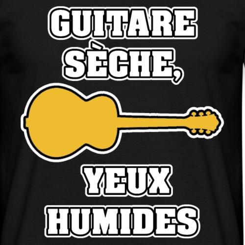 GUITARE SÈCHE, YEUX HUMIDES - JEUX DE MOTS