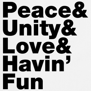 Peace & Unity & Love & Havin' Fun  Aprons - Cooking Apron