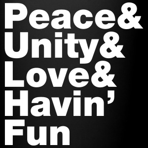 Peace & Unity & Love & Havin' Fun Mugs & Drinkware - Full Colour Mug