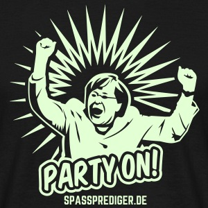 Party on! T-Shirts - Männer T-Shirt