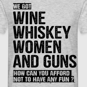 Wine Whiskey Women And Guns T-Shirts - Men's T-Shirt