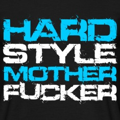Black Hardstyle Motherfucker (For Dark Shirts) Men's T-Shirts