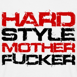 Wit Hardstyle Motherfucker T-shirts - Mannen T-shirt
