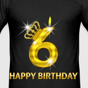 6-happy birthday - birthday - number gold T-Shirts - Men's Slim Fit T-Shirt