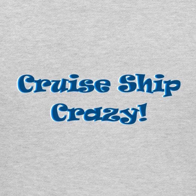'Cruise Ship Crazy' Womens T-shirt