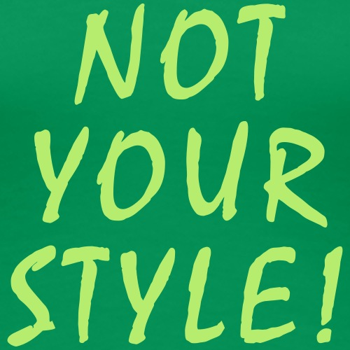 Not Your Style – Mode