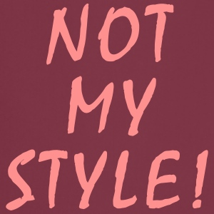 Not my Style - Not your Babe  - Kochschürze