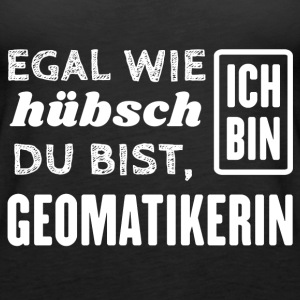 Geomatikerin Tops - Frauen Premium Tank Top