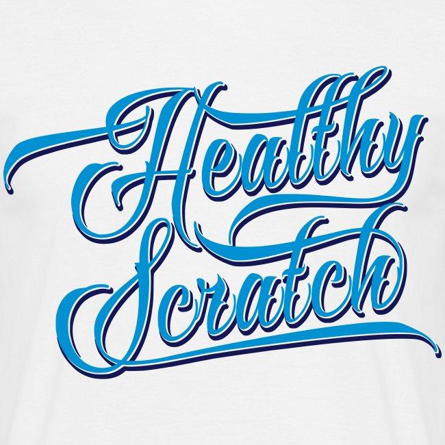 Healthy Scratch Men's T-Shirt
