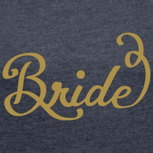 bride_swing_2 T-Shirts - Women's T-shirt with rolled up sleeves
