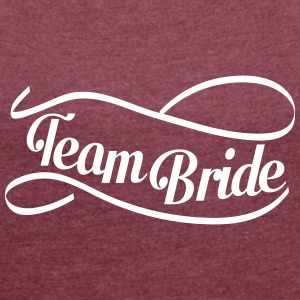 team_bride_swing T-Shirts - Women's T-shirt with rolled up sleeves