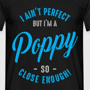 I'm a Poppy - Men's T-Shirt