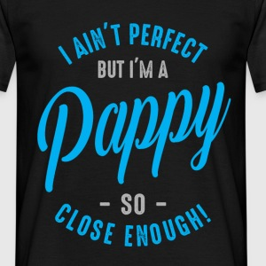 I'm a Pappy - Men's T-Shirt