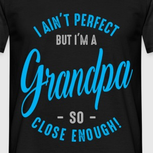 I'm a Grandpa - Men's T-Shirt