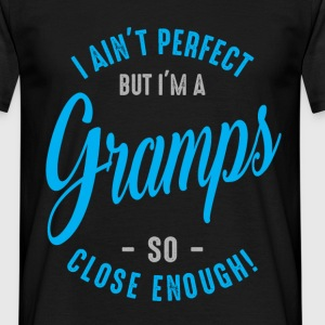 I'm a Gramps - Men's T-Shirt
