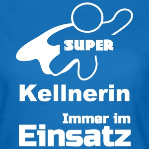 Super Kellnerin T-Shirts - Frauen T-Shirt