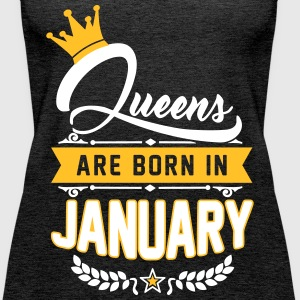 Queens are born in January Débardeurs - Débardeur Premium Femme