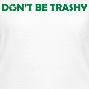 Recycle Reduce Reuse - Women's T-Shirt