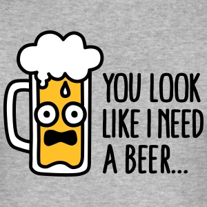 You look like I need a beer Tee shirts - Tee shirt près du corps Homme