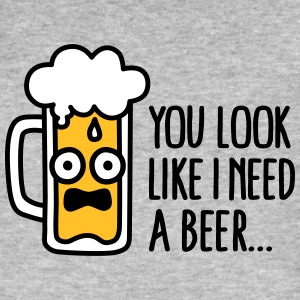 You look like I need a beer Magliette - T-shirt ecologica da uomo