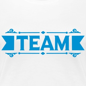Team Banner T-Shirts - Frauen Premium T-Shirt