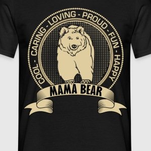 Fiercely Protective Mama Bear T-Shirts - Men's T-Shirt