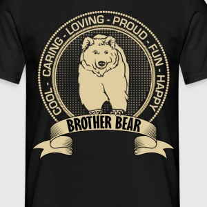 Fiercely Protective Brother Bear T-Shirts - Men's T-Shirt